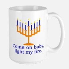 Come on Baby, Light My Fire Mug