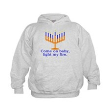 Come on Baby, Light My Fire Hoodie