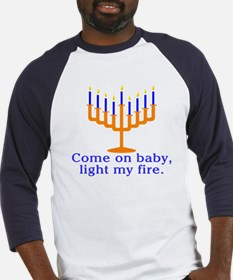 Come on Baby, Light My Fire Baseball Jersey
