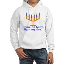 Come on Baby, Light My Fire Jumper Hoody