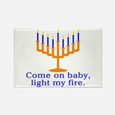 Come on Baby, Light My Fire Rectangle Magnet