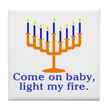 Come on Baby, Light My Fire Tile Coaster