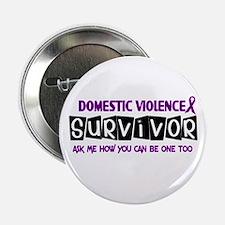 "Domestic Violence Survivor 1 2.25"" Button"