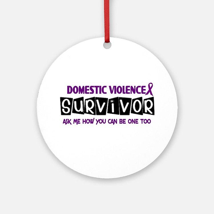 Domestic Violence Survivor 1 Ornament (Round)
