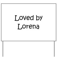 Cute Lorena Yard Sign