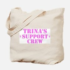Trins Support Crew Tote Bag
