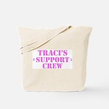 Traci Support Crew Tote Bag