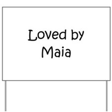 Unique Maia Yard Sign