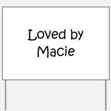 Cute Macie Yard Sign