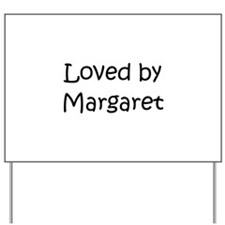 Cute Margaret Yard Sign