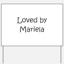 Cool Mariela Yard Sign