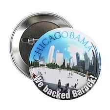 We backed Barack! CHICAGOBAMA button