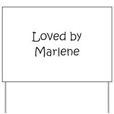 Cool Marlene Yard Sign