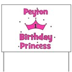 1st Birthday Princess Peyton! Yard Sign