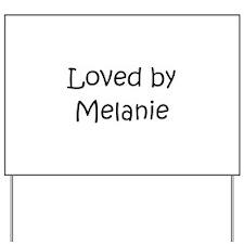 Cool Melanie Yard Sign