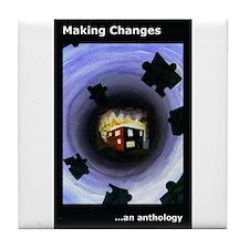 Cute Making change Tile Coaster