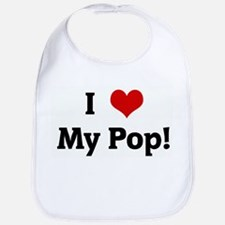 I Love My Pop! Bib