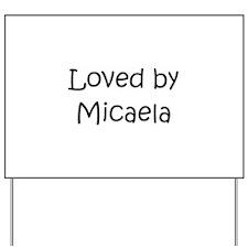 Cute Micaela Yard Sign