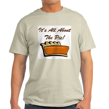 It's All About The Pie Light T-Shirt