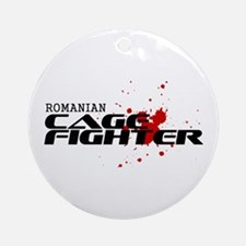 Romanian Cage Fighter Ornament (Round)