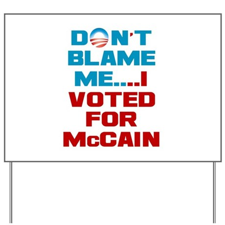I Voted for McCain Yard Sign