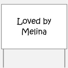 Unique Melina Yard Sign