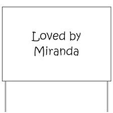 Cute Miranda Yard Sign