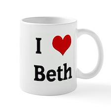 I Love Beth Mug