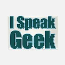I Speak Geek Rectangle Magnet
