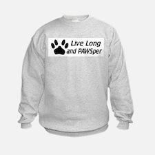 Live Long And Pawsper Sweatshirt