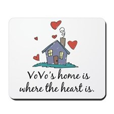 Vovo's Home is Where the Heart Is Mousepad