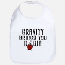 Gravity Brings You Down Bib