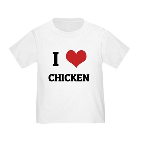 I Love Chicken Toddler T-Shirt