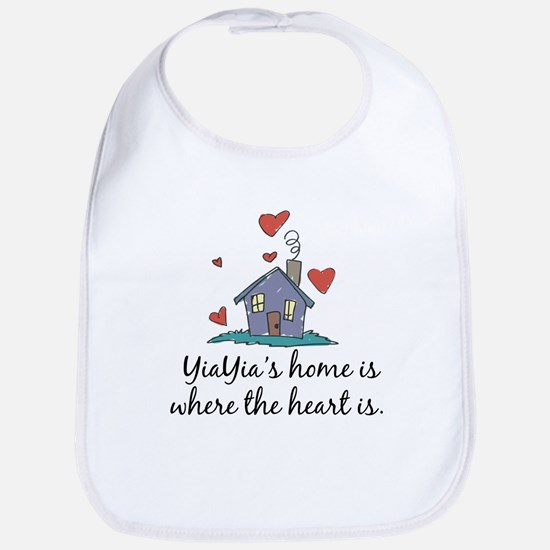 YiaYia's Home is Where the Heart Is Bib