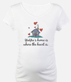 YiaYia's Home is Where the Heart Is Shirt