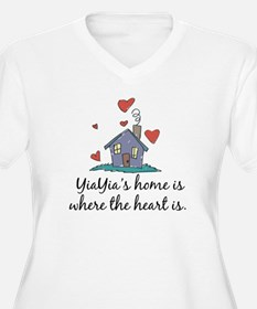 YiaYia's Home is Where the Heart Is T-Shirt