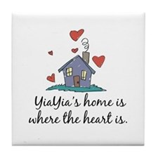 YiaYia's Home is Where the Heart Is Tile Coaster