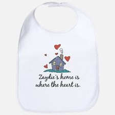 Zaydie's Home is Where the Heart Is Bib
