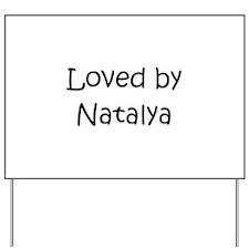 Cute Natalya Yard Sign