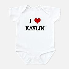 I Love KAYLIN Infant Bodysuit
