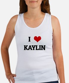 I Love KAYLIN Women's Tank Top