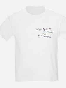 Weird Pro T-Shirt