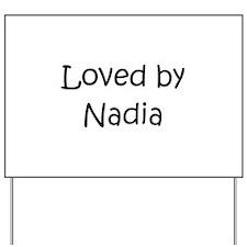 Cute Nadia's Yard Sign