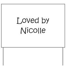 Cute Nicole Yard Sign