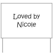 Funny Nicole Yard Sign