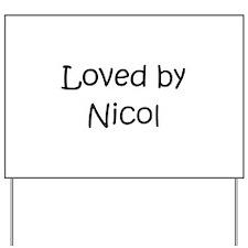 Unique Nicole Yard Sign