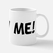 Blow Me! Mug