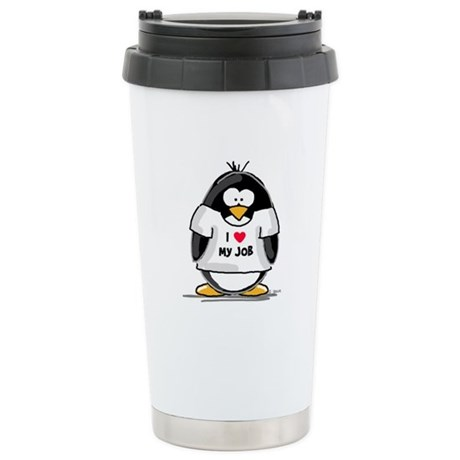 I Love My Job Penguin Stainless Steel Travel Mug