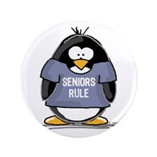 "Seniors Rule penguin 3.5"" Button"
