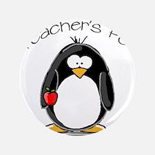 "Teachers Pet Penguin 3.5"" Button"
